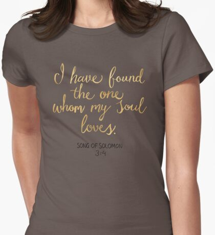 Song of Solomon 3:4 - Customer Request Womens Fitted T-Shirt