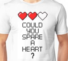 Could you spare a heart? Unisex T-Shirt