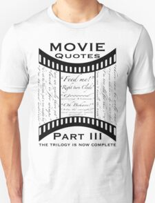 Movie Quotes (Tee shirt) the trilogy is now complete T-Shirt