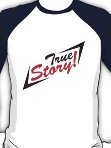 True Story Arrows T-Shirt
