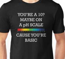 You're Basic! Unisex T-Shirt