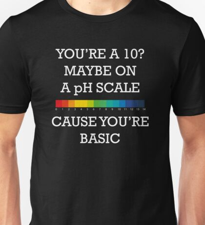 You're Basic! Unisex T-Shirt