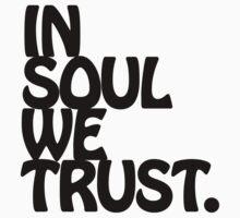 In Soul We Trust. Baby Tee