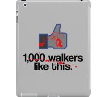 Walkers Like This iPad Case/Skin