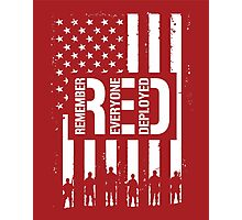 R.E.D. (Remember Everyone Deployed) Photographic Print