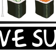 I love Sushi Sticker