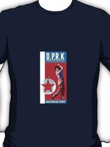 Democratic Peoples Republic of Korea - Amateur Golf Open T-Shirt