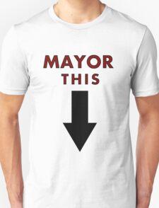 MAYOR THIS - Family Guy Tribute T-Shirt