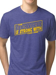 The Beard Is Strong With This One Tri-blend T-Shirt
