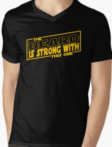 The Beard Is Strong With This One Mens V-Neck T-Shirt