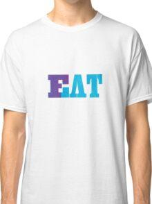 EatFat Classic T-Shirt