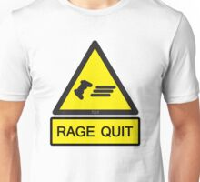Rage Quit Warning  Unisex T-Shirt