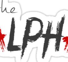 I'm the Alpha now. Sticker