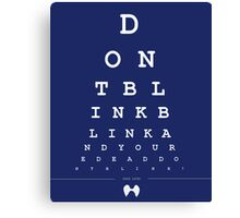 Don't blink - Snellen Chart Canvas Print