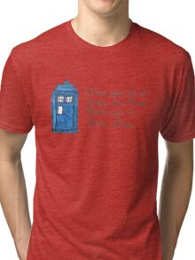 Once upon all of space and time... Tri-blend T-Shirt