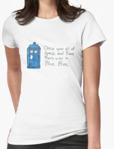 Once upon all of space and time... Womens Fitted T-Shirt