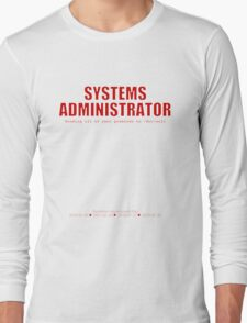 Systems Administrator (Red) - SysAdmin Day Long Sleeve T-Shirt