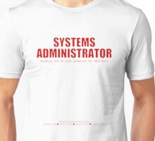 Systems Administrator (Red) - SysAdmin Day Unisex T-Shirt