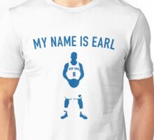 My Name is Earl (JR Smith) Unisex T-Shirt
