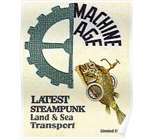 Machine Age Steampunk Poster Poster
