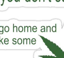 Funny marijuana print Sticker