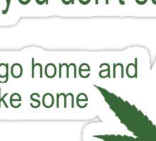 Funny marijuana print Sticker