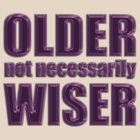 older not wiser t by dedmanshootn