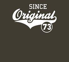 Original SINCE 1973 Birthday Anniversary T-Shirt White Unisex T-Shirt