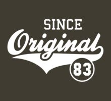 Original SINCE 1983 Birthday Anniversary T-Shirt White by MILK-Lover