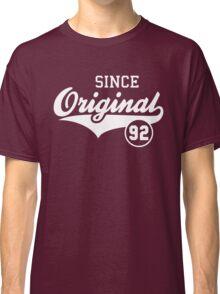 Original SINCE 1992 Birthday Anniversary T-Shirt White Classic T-Shirt