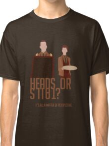 Heads or Tails? Classic T-Shirt