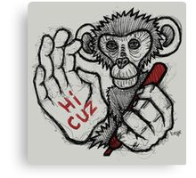 Monkey Saying 'Hi Cuz' Canvas Print