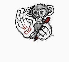 Monkey Saying 'Hi Cuz' Unisex T-Shirt