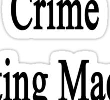 Mechanic By Day Crime Fighting Machine By Night Sticker