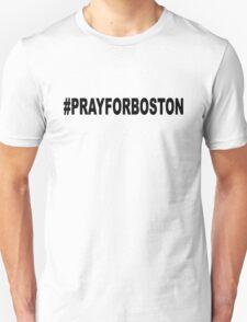 #PrayForBoston T-Shirt