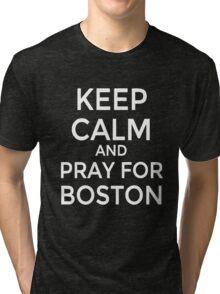 #PRAYFORBOSTON-Keep Calm [White] Tri-blend T-Shirt