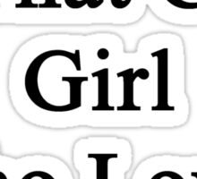 My Mom Is That Cute Girl Who Loves Cycling  Sticker