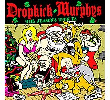 CHRISTMAS WITH DROPKICK MURPHYS Photographic Print