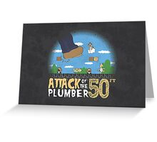 50 Foot Plumber Greeting Card