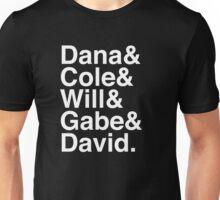 Dana & Cole & Will & Gabe & David. (inverse) Unisex T-Shirt