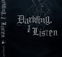 Darkling I Listen book cover art by uncreativeart