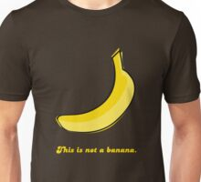 This is not a banana Unisex T-Shirt