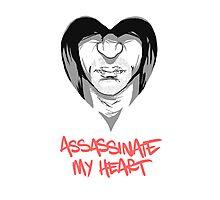 Assassinate My Heart Photographic Print