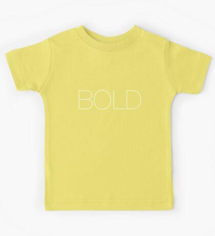 Bold Kids Tee