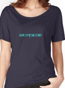 ¡Viva la Resolution! Women's Relaxed Fit T-Shirt