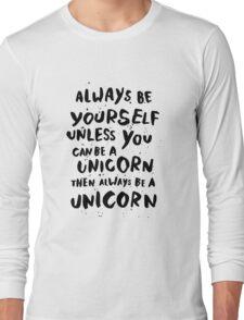 Be unicorn - black Long Sleeve T-Shirt