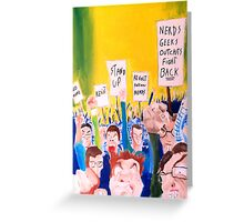 When all the geeks riot Greeting Card