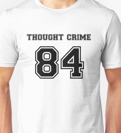 Thought Crime Unisex T-Shirt