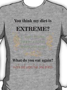 Extreme Diet T-Shirt