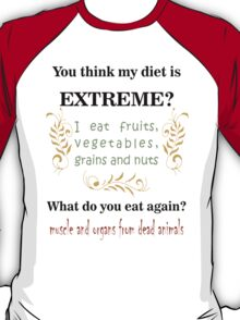 Extreme Diet T-Shirt